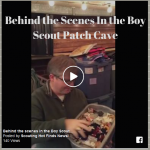 Behind the Scene In The Boy Scout Patch Cave