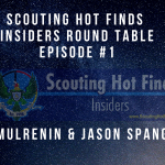 Scouting Hot Finds Insiders Round Table Episode #1
