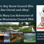 Scouting Hot Finds Radio #72: Boy Scout Council Hits The Trade-O-Ree Circuit and eBay!