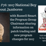 Patch Trading Policy at the 2017 National Boy Scout Jamboree