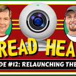 Thread Heads Episode #12: Relaunching The Show